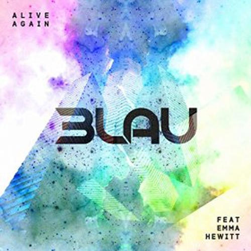 3LAU f/ EMMA HEWITT - ALIVE AGAIN (RADIO EDIT)