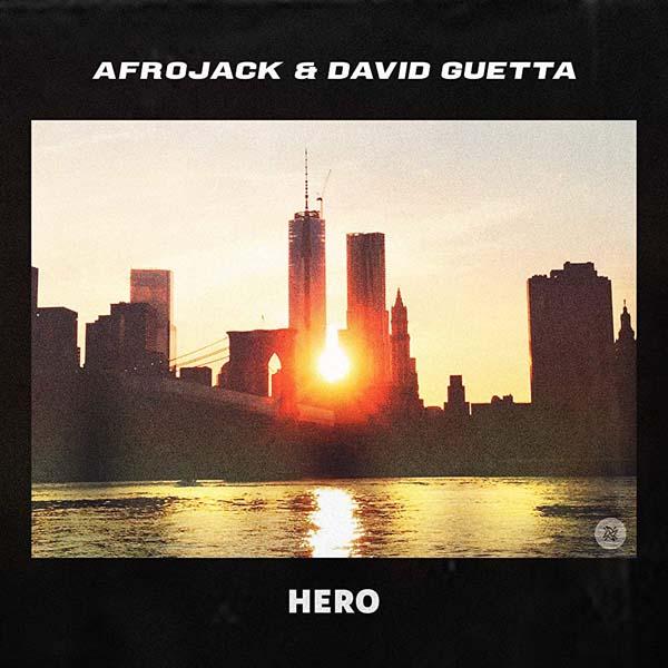 AFROJACK and DAVID GUETTA - HERO