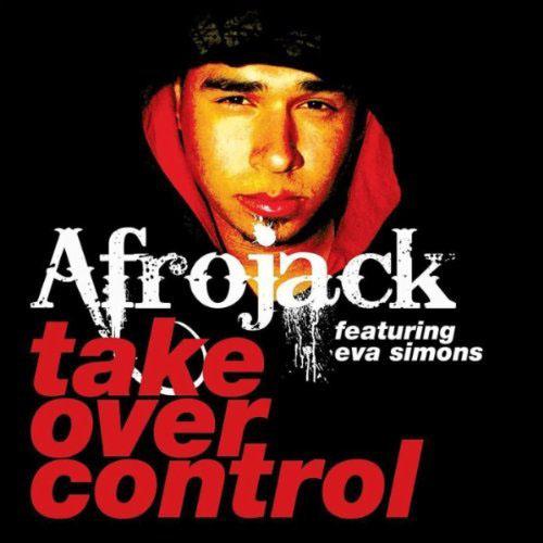 AFROJACK f/ EVA SIMONS - TAKE OVER CONTROL (RADIO EDIT)