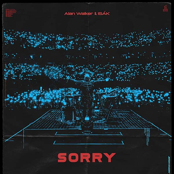 ALAN WALKER and ISAK - SORRY (ALBERT VISHI REMIX)