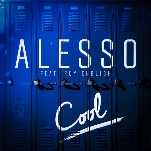 ALESSO f/ ROY ENGLISH - COOL (RADIO EDIT)