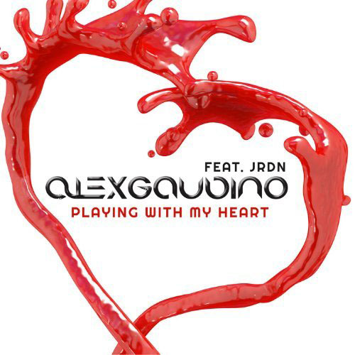 ALEX GAUDINO f/ JRDN - PLAYING WITH MY HEART (PROMO ONLY CLEAN EDIT)