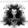 ALEX GAUDINO - WATCH OUT (RADIO EDIT)