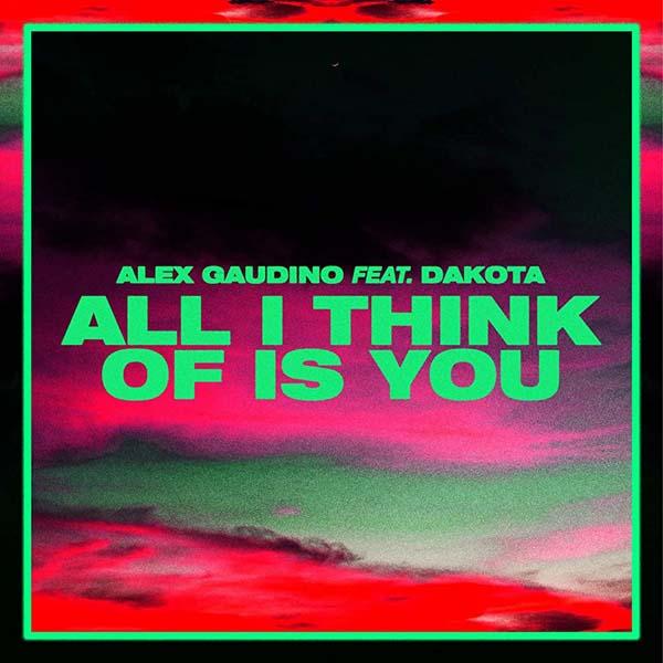ALEX GUADINO X DAKOTA - ALL I THINK OF IS YOU