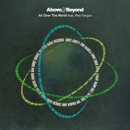 ALL OVER THE WORLD (RADIO EDIT) - ABOVE AND BEYOND f/ ALEX VARGAS