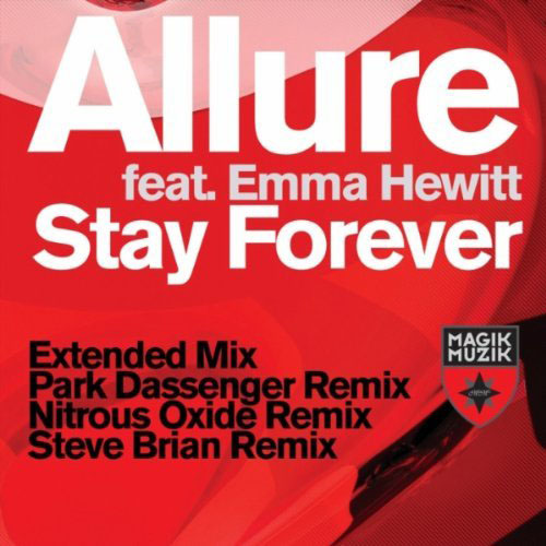 ALLURE f/ EMMA HEWITT - STAY FOREVER (RADIO EDIT)