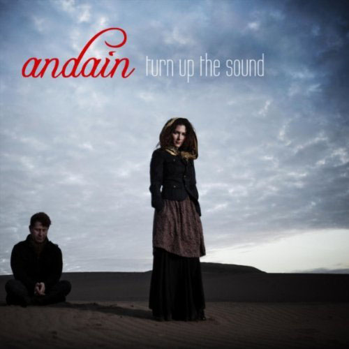 ANDAIN - TURN UP THE SOUND (GABRIEL AND DRESDEN RADIO EDIT)