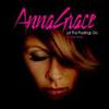 ANNAGRACE - LET THE FEELINGS GO (RADIO EDIT)
