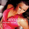 ANNAGRACE - YOU MAKE ME FEEL (RADIO EDIT)