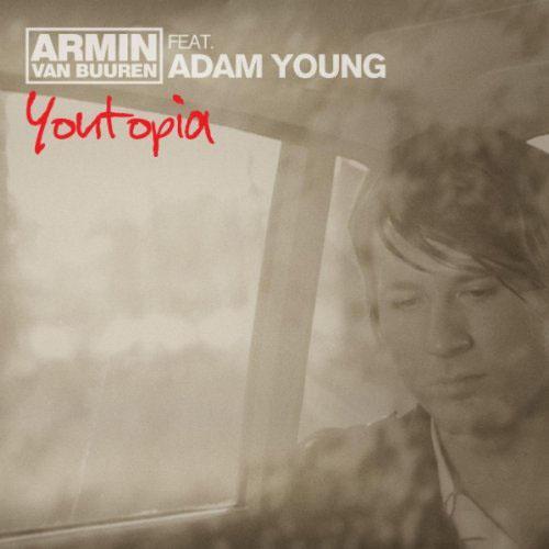 ARMIN VAN BUUREN f/ ADAM YOUNG - YOUTOPIA (RADIO EDIT)