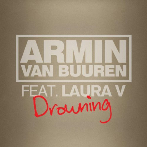 ARMIN VAN BUUREN f/ LAURA V - DROWNING