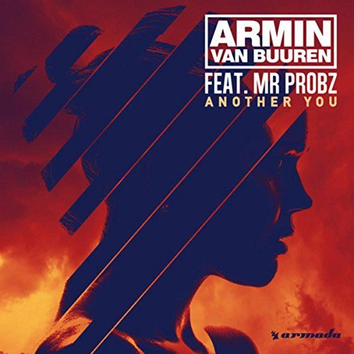 ARMIN VAN BUUREN f/ MR PROBZ - ANOTHER YOU (RADIO EDIT)