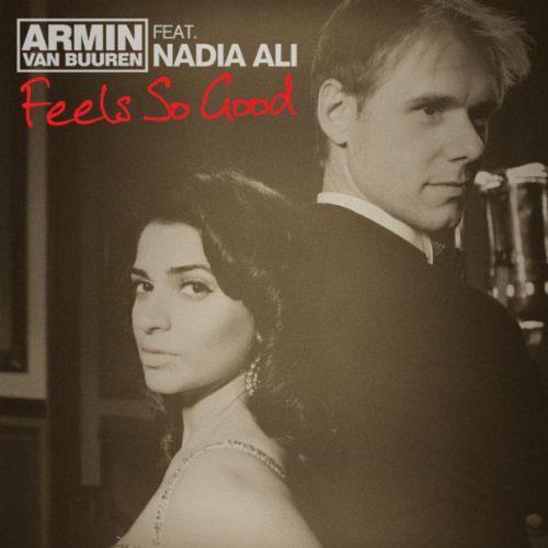ARMIN VAN BUUREN f/NADIA ALI - FEELS SO GOOD (RADIO EDIT)