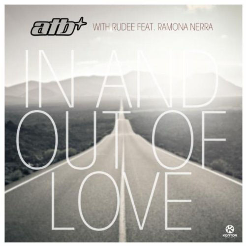 ATB w/ RUDEE f/ RAMONA NERRA - IN AND OUT OF LOVE (AIRPLAY MIX)
