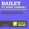 BAILEY f/ JODIE CONNOR - HIGHER STATE (RADIO EDIT)