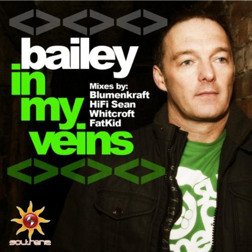 BAILEY - IN MY VEINS (RADIO EDIT)
