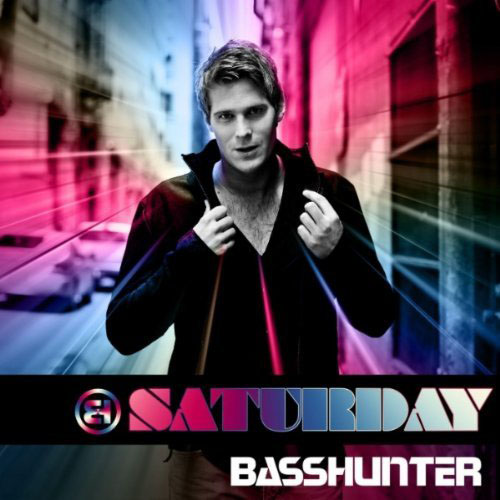 BASSHUNTER - SATURDAY (RADIO EDIT)