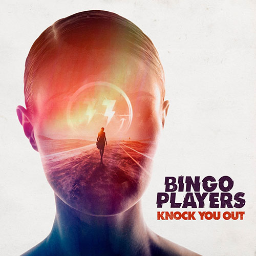 BINGO PLAYERS - KNOCK YOU OUT