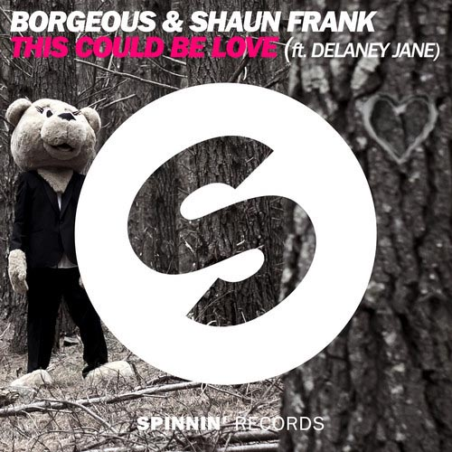 BORGEOUS and SHAUN FRANK f/ DELANEY JANE - THIS COULD BE LOVE