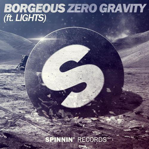 BORGEOUS f/ LIGHTS - ZERO GRAVITY (RADIO EDIT)