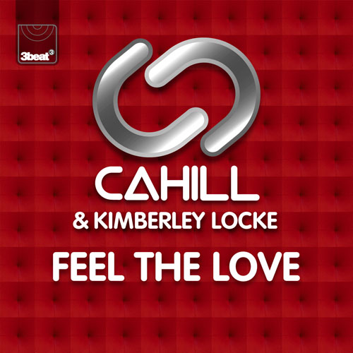 CAHILL f/ KIMBERLY LOCKE - FEEL THE LOVE (CAHILL RADIO EDIT)