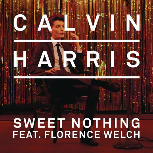 CALVIN HARRIS f/ FLORENCE WELCH - SWEET NOTHING