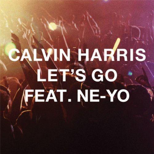 CALVIN HARRIS f/ NE-YO - LET`S GO (RADIO EDIT)