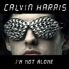 CALVIN HARRIS - I`M NOT ALONE (RADIO EDIT)