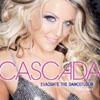 CASCADA - EVACUATE THE DANCEFLOOR (RADIO EDIT)