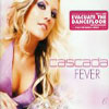 CASCADA - FEVER (RADIO EDIT)