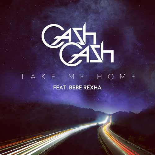 CASH CASH f/ BEBE REXHA - TAKE ME HOME (RADIO EDIT)