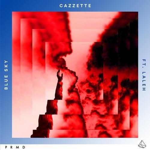 CAZZETTE f/ LALEH - BLUE SKY (RADIO EDIT)