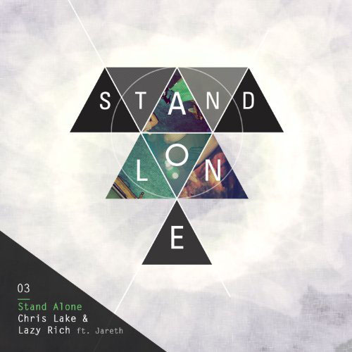 CHRIS LAKE and LAZY RICH f/ JARETH - STAND ALONE (RADIO EDIT)