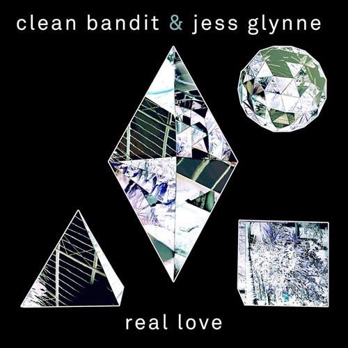 CLEAN BANDIT f/ JESS GLYNNE - REAL LOVE (RADIO EDIT)