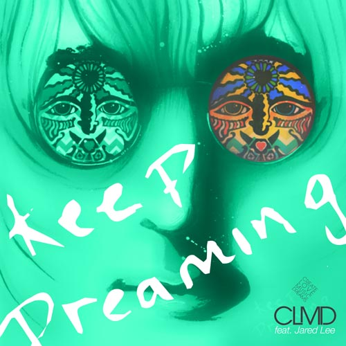 CLMD f/ JARED LEE - KEEP DREAMING (RADIO EDIT)
