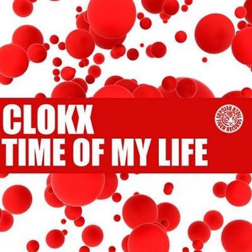 CLOKX - TIME OF MY LIFE (RADIO EDIT)
