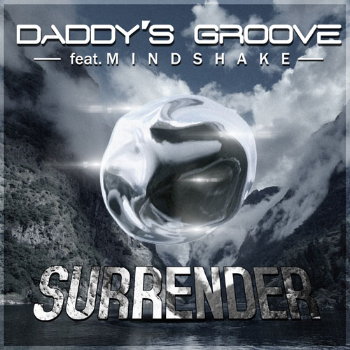 DADDYS GROOVE f/ MINDSHAKE - SURRENDER (RADIO EDIT)