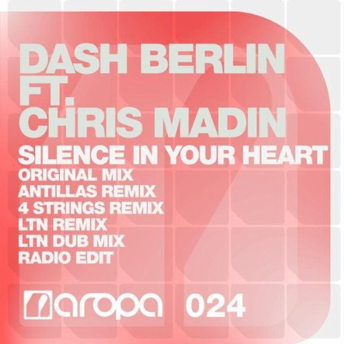 DASH BERLIN f/ CHRIS MADIN - SILENCE IN YOUR HEART (4 STRINGS RADIO EDIT)