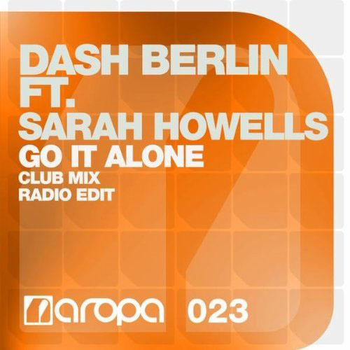DASH BERLIN f/ SARAH HOWELLS - GO IT ALONE (RADIO EDIT)