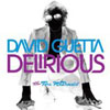 DAVID GUETTA - DELIRIOUS (RADIO EDIT)