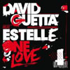 DAVID GUETTA f/ ESTELLE - ONE LOVE (RADIO EDIT)