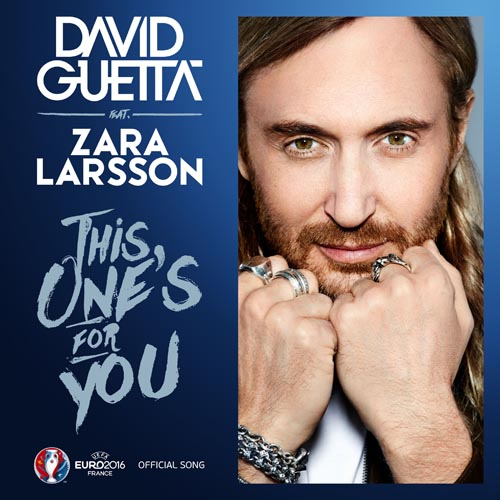 DAVID GUETTA f/ ZARA LARSSON - THIS ONE`S FOR YOU