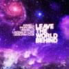 DEBORAH COX - LEAVE THE WORLD BEHIND (RADIO EDIT)