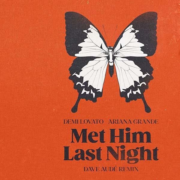 DEMI LOVATO F/ ARIANA GRANDE - MET HIM LAST NIGHT (DAVE AUDE REMIX)
