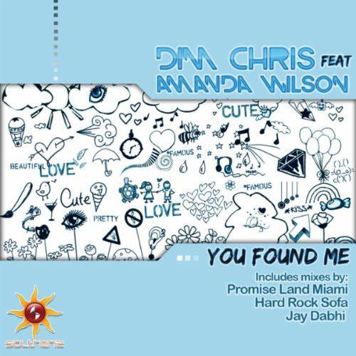 DIM CHRIS f/ AMANDA WILSON - YOU FOUND ME (RADIO EDIT)
