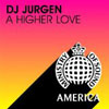 DJ JURGEN - A HIGHER LOVE