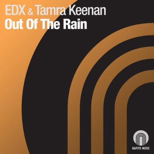 EDX and TAMRA KEENAN - OUT OF THE RAIN (RADIO EDIT)