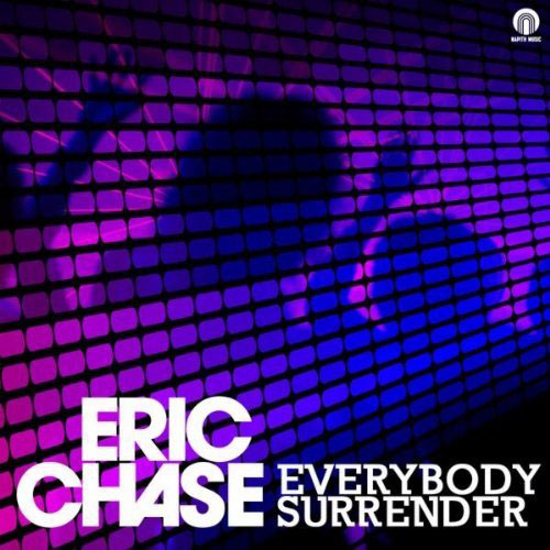 ERIC CHASE - EVERYBODY SURRENDER (RADIO EDIT)