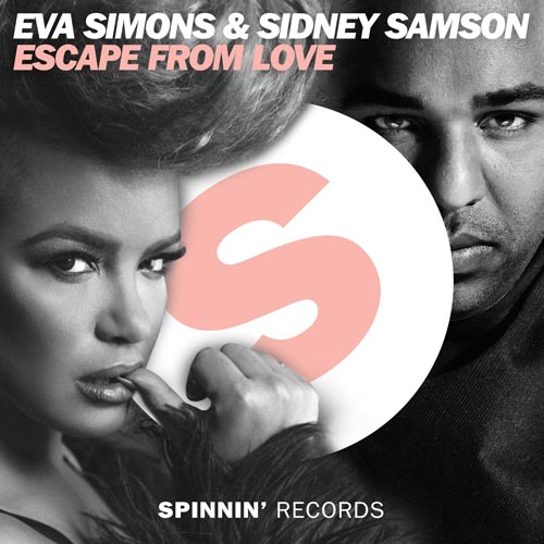 EVA SIMONS and SIDNEY SAMSON - ESCAPE FROM LOVE (EDIT)
