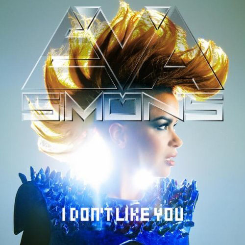EVA SIMONS - I DON'T LIKE YOU (RADIO MIX)